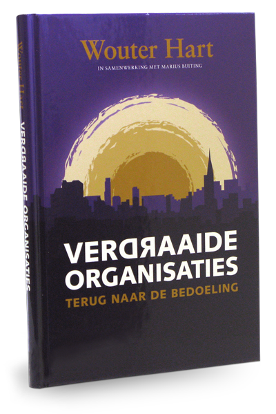 Verdraaide Organisaties - Wouter Hart