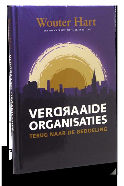 Verdraaide Organisaties – Wouter Hart