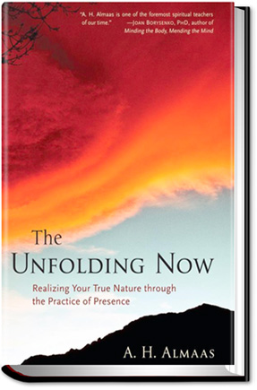 The Unfolding Now – A.H. Almaas